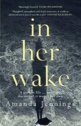 In Her Wake by Amanda Jennings (2016-07-01)