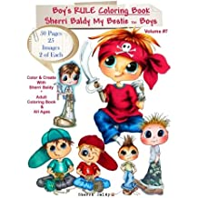 Sherri Baldy My-Besties Boys Rule Coloring Book: Now Sherri Baldy's Bestie Boys are available as a coloring book!