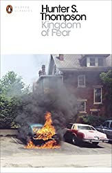 Kingdom of Fear: Loathsome Secrets of a Star-crossed Child in the Final Days of the American Century (Penguin Modern Classics)