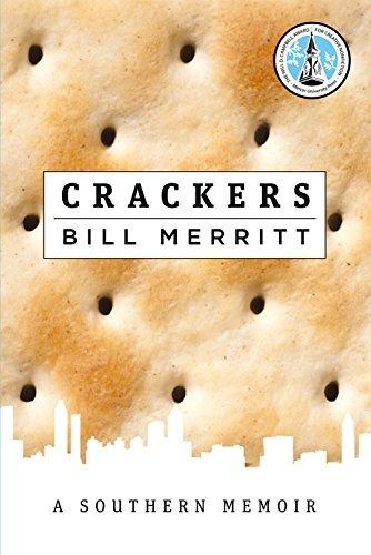 Crackers: A Southern Memoir by Bill Merritt (2016-07-01) par Bill Merritt