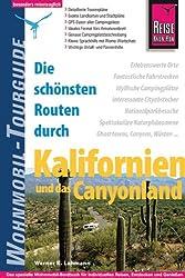 Die schönsten Routen durch Kalifornien und das Canyon-Land: Wohnmobil-Tourguide