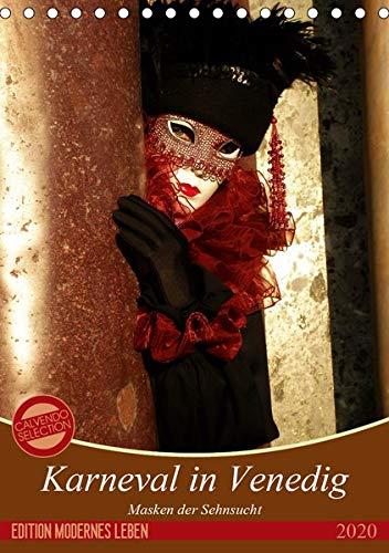 Masken der Sehnsucht - Karneval in Venedig (Tischkalender 2020 DIN A5 hoch): Die fantastischen Kostüme des venezianischen Karnevals in großformatigen ... (Monatskalender, 14 Seiten ) (CALVENDO Kunst) (Carnevale Kostüm)