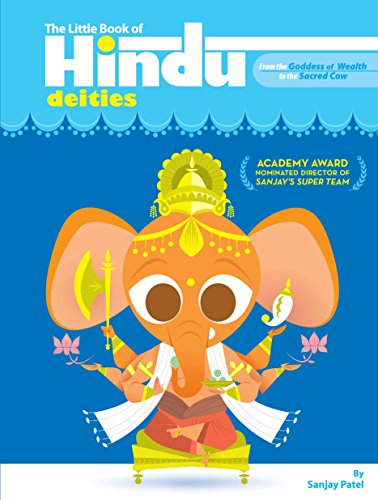 The Little Book Of Hindu Deities: From the Goddess of Wealth to the Sacred Cow por Sanjay Patel