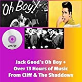 Cliff Richard & Shadows MP3s! (13 hours & 57 Mins) +Jack Good's OH Boy DVD (NB: These CD's\DVD'S ARE NOT FACTORY PRODUCED AND COME WITH PRINTED PAPER LABELS & PLASTIC SLEEVES) by Cliff Richard,The Shadows, and Many More Jack Good