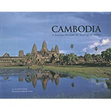 Cambodia: A Journey Through The Land Of The Khmer