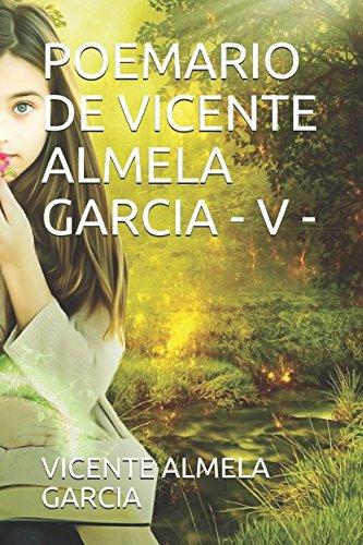 POEMARIO DE VICENTE ALMELA GARCIA - V -