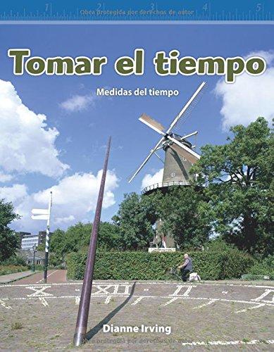 Tomar El Tiempo (Tracking Time) (Spanish Version) (Nivel 3 (Level 3)) (Mathematics Readers Level 3) por Dianne Irving