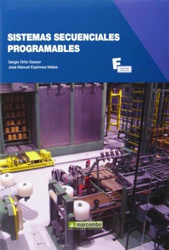 Sistemas secuenciales programables (MARCOMBO FORMACIÓN) por Sergio Ortiz