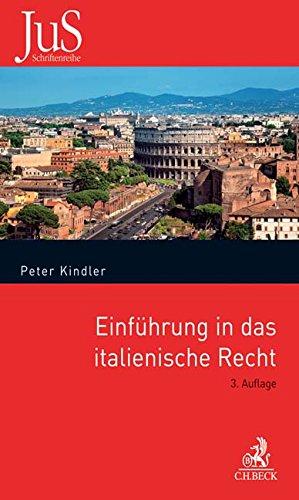 Einführung in das italienische Recht: Verfassungsrecht, Privatrecht und internationales Privatrecht