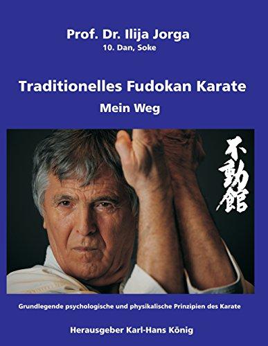 traditionelles-fudokan-karate-mein-weg-grundlegende-psychologische-und-physikalische-prinzipien-des-karate