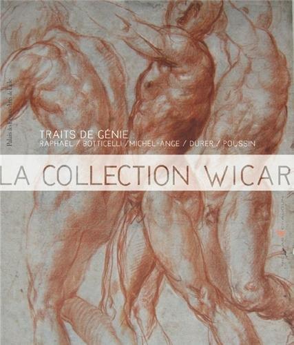 Traits de génie : La collection Wicar ; Ernest Pi...
