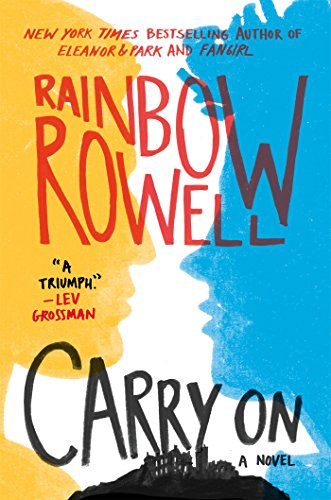Carry On por Rainbow Rowell