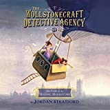 The Case of the Missing Moonstone (The Wollstonecraft Detective Agency) by Jordan Stratford (2015-01-06)