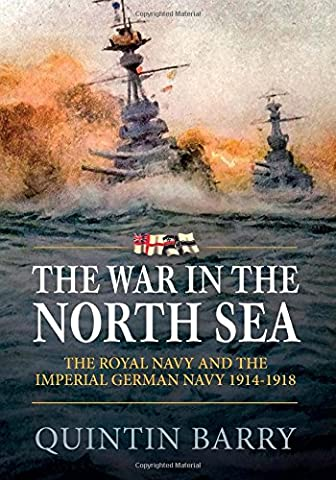 The War in the North Sea: The Royal Navy and