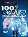 100 innovations qui vont changer votre vie par Soon Soon Soon