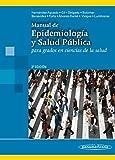 Manual de Epidemiología y Salud Pública: Para grados en ciencias de la salud