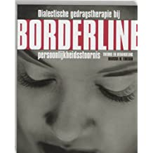 Dialectische gedragstherapie bij Borderline persoonlijkheidsstoornis: theorie en behandeling