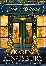 [(The Bridge)] [By (author) Karen Kingsbury] published on (November, 2012)