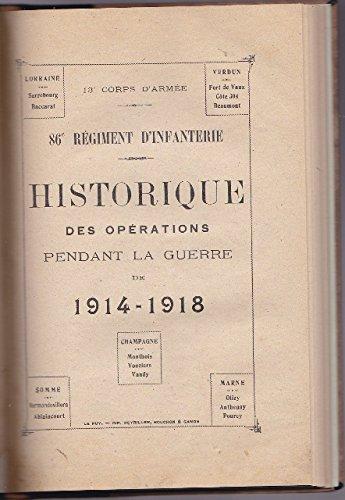 13e-corps-d-39-arme-86e-rgiment-d-39-infanterie-historique-des-oprations-pendant-la-guerre-1914-1918-sign-capitaine-a-bonnet