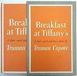 Breakfast At Tiffany's. A Short Novel and Three Stories