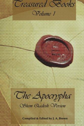 Treasured Books Volume 1: The Apocrypha: Shem Qadosh Version