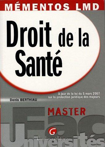 Droit de la Santé par Denis Berthiau