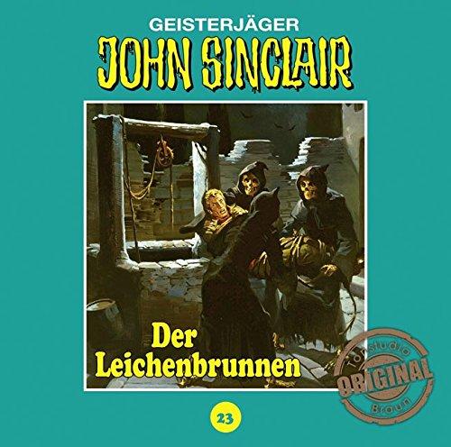 John Sinclair (23) Der Leichenbrunnen (Jason Dark) Tonstudio Braun / Lübbe Audio 2016