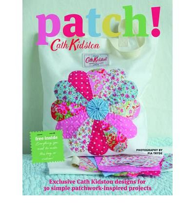 [(Patch!)] [ By (author) Cath Kidston ] [October, 2011]
