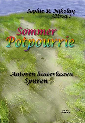 Sommer Potpourrie: Autoren hinterlassen Spuren