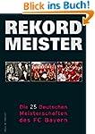 Rekordmeister: Die 25 Deutschen Meist...