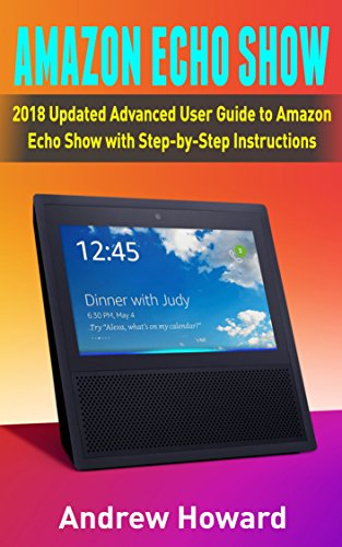 amazon echo show 2018 updated advanced user guide to amazon echo rh amazon de iPad Manual iPad Manual