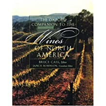 The Oxford Companion to the Wines of North America