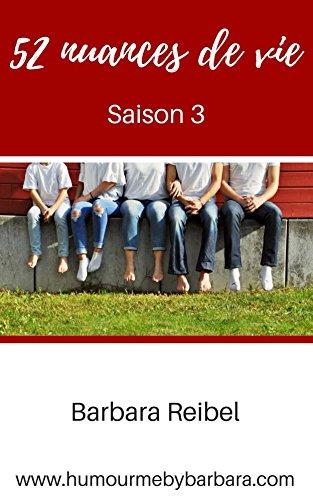 52 nuances de vie: Saison 3