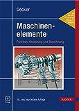 Image de Maschinenelemente. Funktion, Gestaltung und Berechnung. Inkl. Tabellenband. 2 Bd
