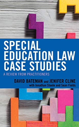 Special Education Law Case Studies: A Review from Practitioners (English Edition)