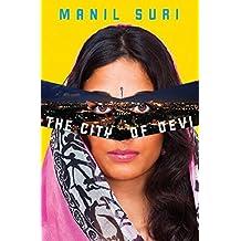 The City of Devi by Manil Suri (2013-03-14)