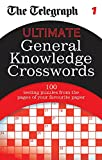 The Telegraph: Ultimate General Knowledge Crosswords 1 (The Telegraph Puzzle Books)
