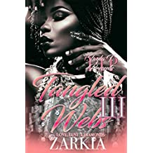 Tangled Webs 3: Love, Lust, & Diamonds