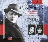 Jean Moulin : mémoires d'un citoyen   Ascaride, Ariane. Narrateur