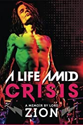A Life Amid Crisis: If all we have is right now, what happens when you don't know what to do with it?