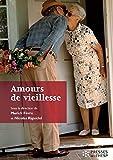 Amours de vieillesse (HORS COLLECTION)