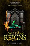 Two Dark Reigns (Three Dark Crowns, Band 3)