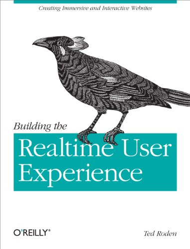 Building the Realtime User Experience: Creating Immersive and Interactive Websites (English Edition)