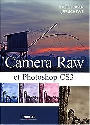 Camera Raw et Photoshop CS3