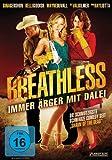 Breathless - Immer Ärger mit Dale