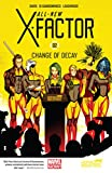 Image de All-New X-Factor Vol. 2: Change of Decay