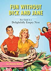 Fun without Dick and Jane