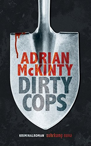 Adrian McKinty: Dirty Cops