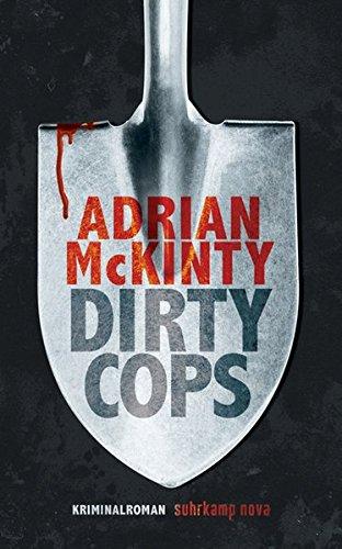 Adrian McKinty: Dirty Cops