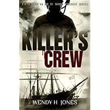 Killer's Crew: Volume 5 (DI Shona McKenzie Mysteries)